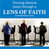 Viewing election issues through a lens of faith
