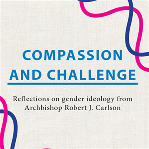 Transgender theory and gender ideology at heart of new document published by Archbishop Carlson