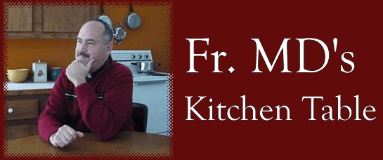 Fr. MD's Table