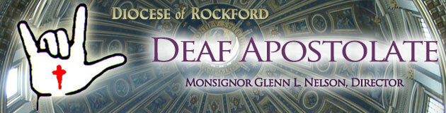 Diocese of Rockford, IL - Deaf Apostolate